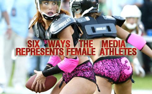 Slide Show: 6 Ways The Media Represents Female Athletes