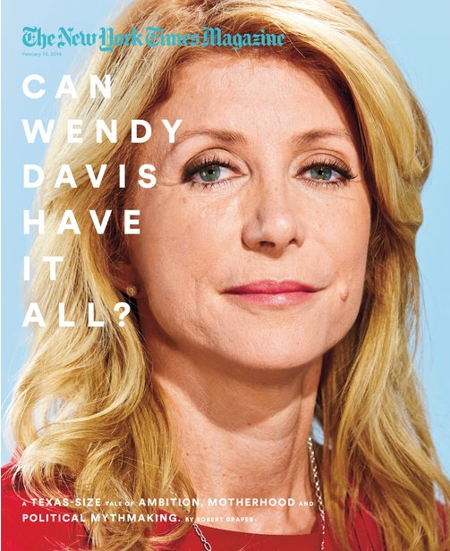 Wendy-Davis-on-the-cover-of-The-New-York-Times-Magazine