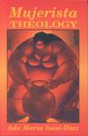 BOOKS-Isasi-Mujerista_Theology_img