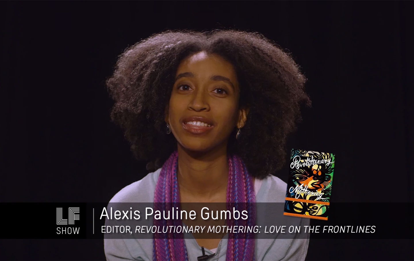 how to understand mother as a verb this mother s day and always  alexis pauline gumbs an editor of revolutionary mothering appears as guest host on the laura flanders show the laura flanders show
