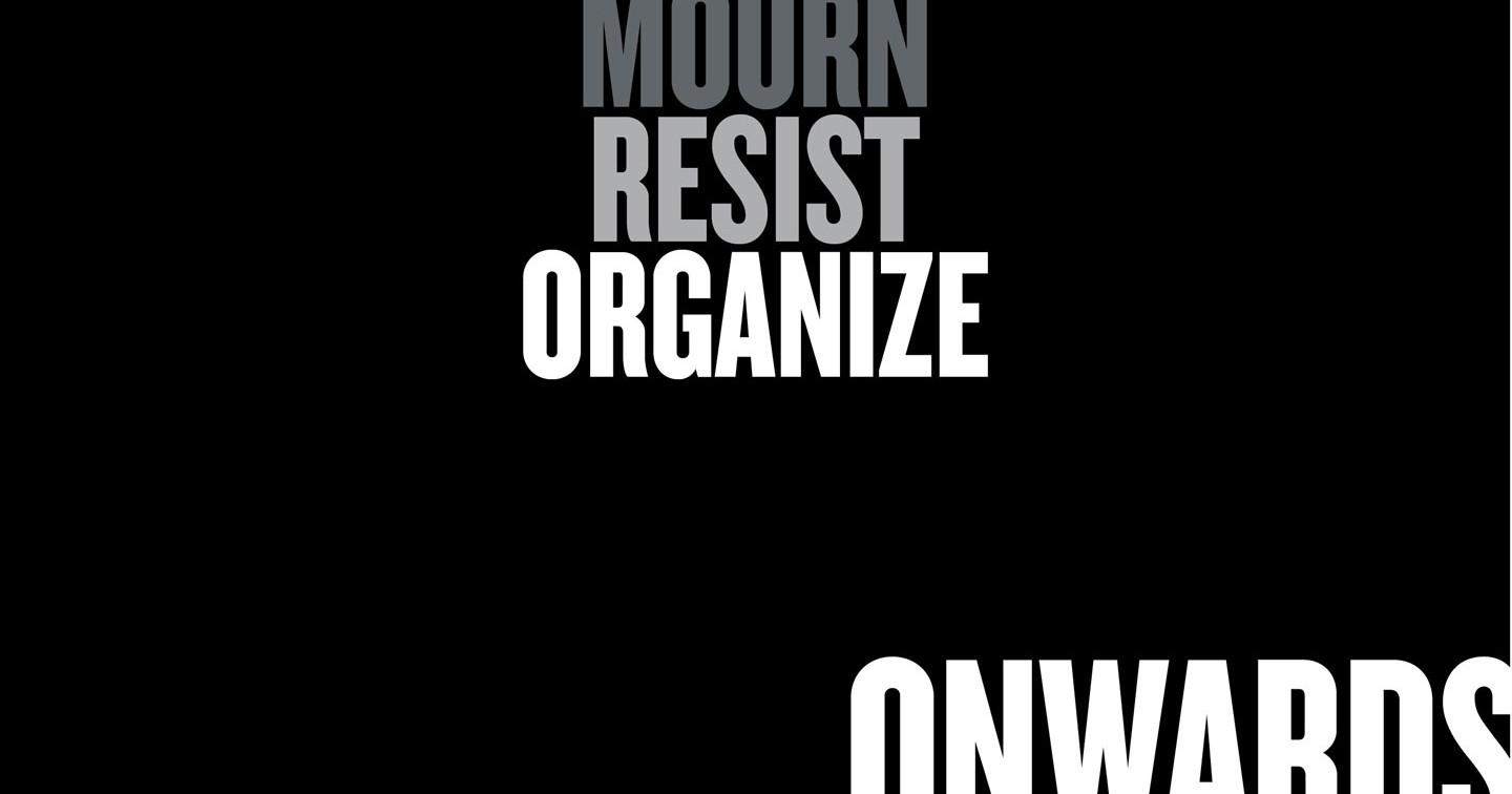 Mourn. Resist. Organize. | The Nation