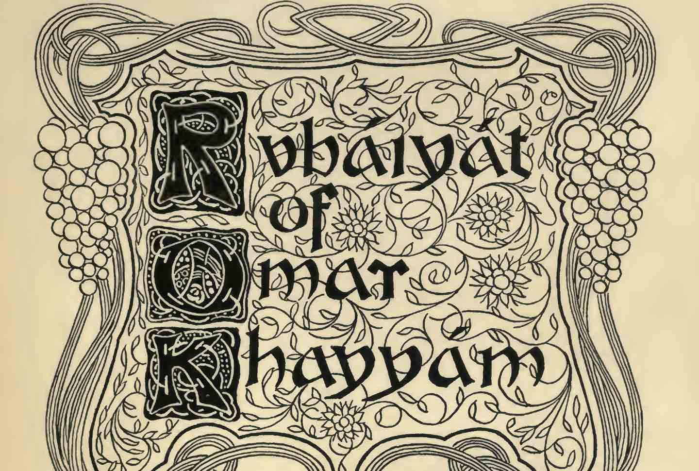 Omar Khayyam's Rubaiyat