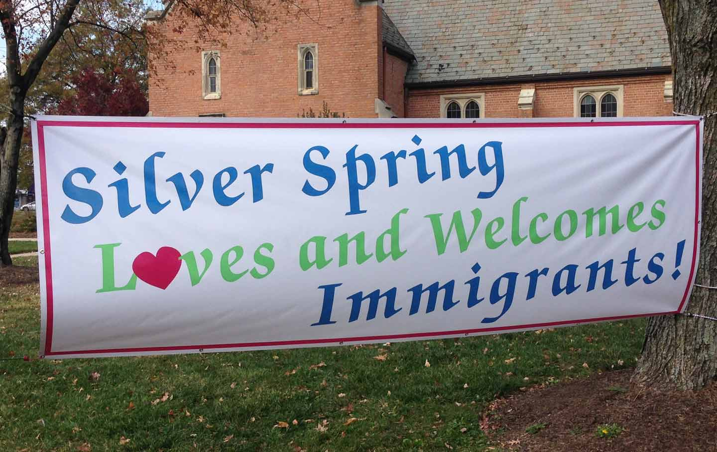 Silver Spring Welcomes Immigrants Sign