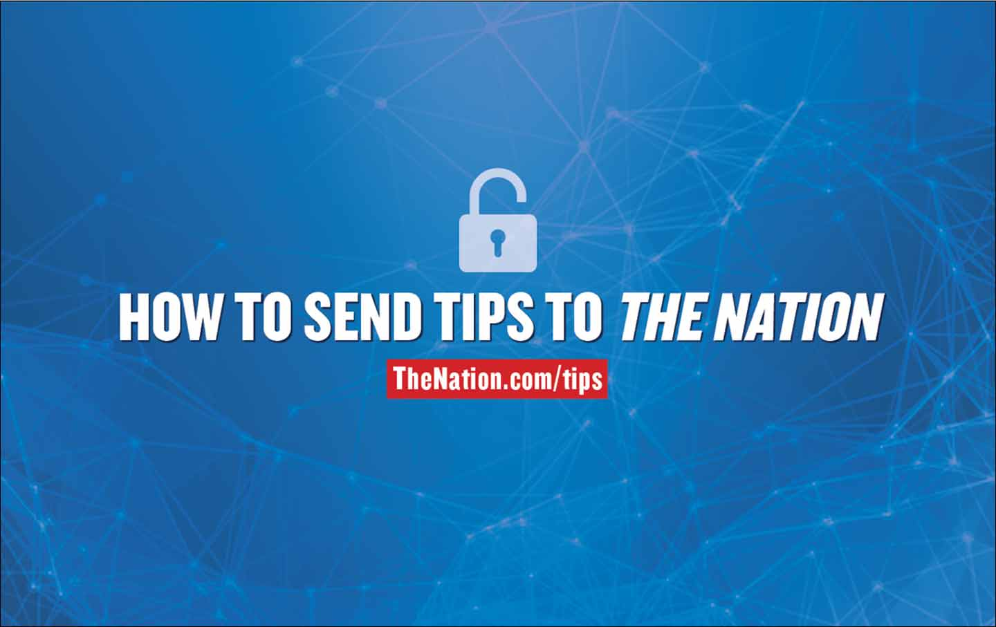 Send a tip to The Nation