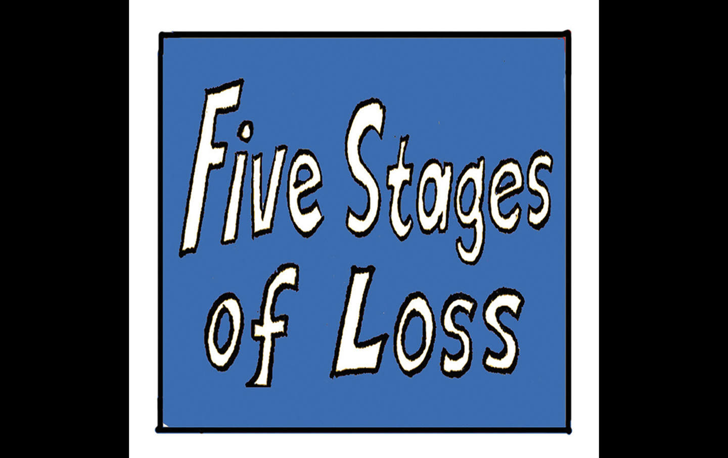 5 Stages of Loss
