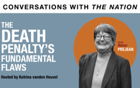 Conversation with The Nation | The Death Penalty's Fundamental Flaws