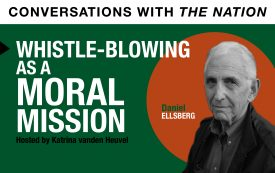 Conversations with The Nation | Whistle-Blowing as a Moral Mission