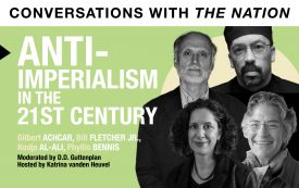 Conversations with The Nation | Anti-Imperialism in the 21st Century