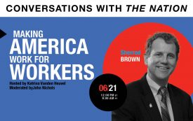 Conversations with The Nation | Making America Work for Workers