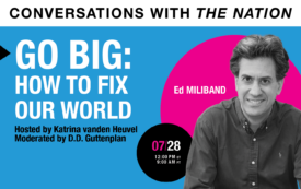 Conversations with The Nation | GO BIG: How to Fix Our World